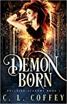 Demon Born (Hellfire Academy Book 1)