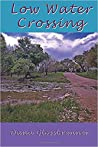 Low Water Crossing, Book 2 of the Sulfur Gap Series