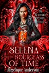 Selena and the Hourglass of Time (Wayward Women #2)