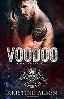 Voodoo (Royal Bastards MC: Ankeny IA)