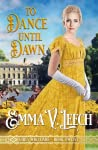 To Dance Until Dawn (Girls Who Dare, #12)