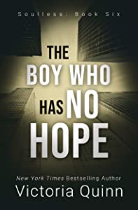 The Boy Who Has No Hope (Soulless #6)