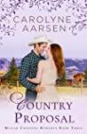 Country Proposal (Millars Crossing, #3)