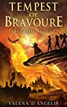Tempest of Bravoure: Kingdom Ascent