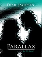 Parallax (S3, #1)