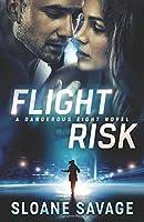 Flight Risk (Dangerous Eight)
