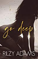 Go Deep (Unexpected Lovers #1)