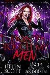 Don't Touch My Men (Legends Unleashed, #3)