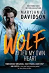 A Wolf After My Own Heart (BeWere My Heart, #2)