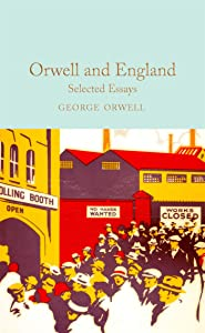 Orwell and England: Selected Essays