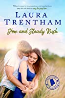 Slow and Steady Rush (Sweet Home Alabama Book 1)