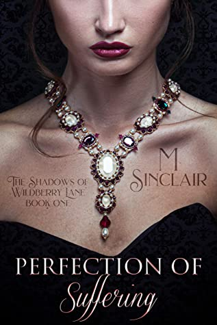 Perfection of Suffering (The Shadows of Wildberry Lane #1)
