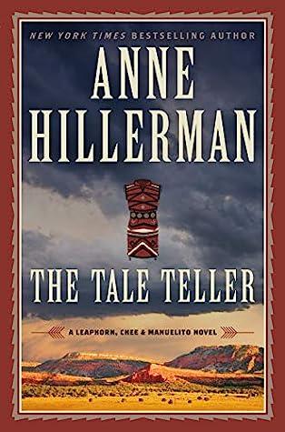 The Tale Teller (Leaphorn & Chee, #23)