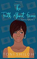 The Truth About Fame: Faith & Fortune 2