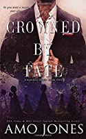 Crowned by Fate (Crowned Duet)