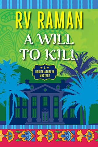 A Will To Kill (Athreya, #1)