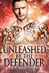 Unleashed by the Defender (Kindred Tales)