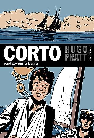 Corto Maltese, découverte à l'épisode - Tome 4 - Rendez-vous à Bahia