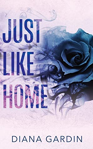 Just Like Home (Bring Me Back #2)