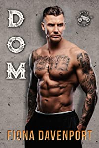 Dom (Silver Saints MC #3)