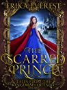 The Scarred Prince (Tales from the Kingdoms of Fable, #1)