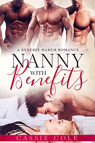 Nanny With Benefits by Cassie Cole