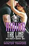 Riding the Line (Devil's Knights 2nd Generation, #2)