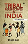 Tribal Perspectives in India: Critical Responses