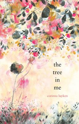 The Tree in Me by Corinna Luyken