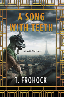 A Song with Teeth (Los Nefilim, #3)
