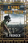 A Song with Teeth (Los Nefilim #3)