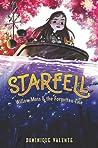 Willow Moss & the Forgotten Tale (Starfell, #2)