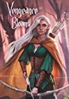 Vengeance Blooms: Guardians of the Grove Trilogy