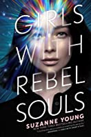 Girls with Rebel Souls (Girls with Sharp Sticks Book 3)