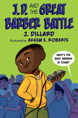 J.D. and the Great Barber Battle by J Dillard