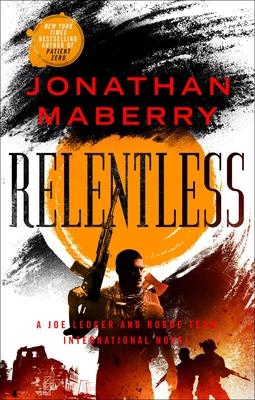 Relentless (Rogue Team International #2)