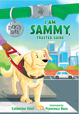 I Am Sammy, Trusted Guide, 3 by Catherine Stier