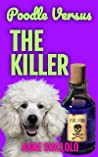 Poodle Versus The Killer (Cottage Country Cozy Mysteries Book 3)