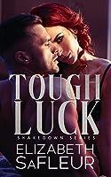 Tough Luck (The Shakedown #1)