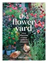 The Flower Yard: A year of growing flamboyant plants in containers