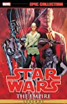 Star Wars Legends Epic Collection: The Empire, Vol. 6
