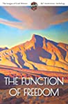 The Function of Freedom: The League of Utah Writers 85th Anniversary Commemorative Anthology