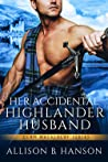 Her Accidental Highlander Husband (Clan MacKinlay, #1)