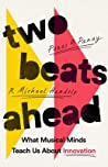 Two Beats Ahead by Panos A. Panay