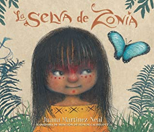 La selva de Zonia by Juana Martinez-Neal