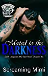 Mated to the Darkness: (Dark Leopards MC East Texas Chapter #3)