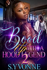 Boo'd Up With A Hood Legend 2