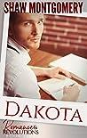Dakota (Romance & Revolutions #5)