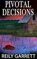 Pivotal Decisions (Moonlight and Murder #2)