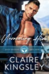 Unraveling Him (Bailey Brothers, #3)